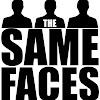 The Same Faces