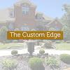 The Custom Edge