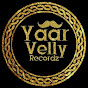 YaarVelly Recordz