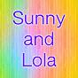 Sunny and Lola