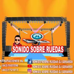 SONIDO SOBRE RUEDAS DJ GERARDO