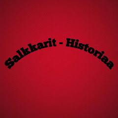 Salkkarit - Historiaa