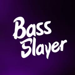 Bass Slayer