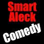 Smart Aleck Comedy