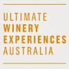Ultimate Winery Experiences Australia