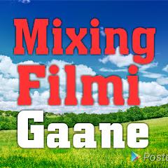 Mixing filmi Gaane