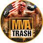 MMA TRASH