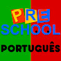 Preschool Português -