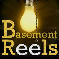 Basement Reels