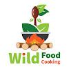 Wild Food Cooking