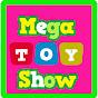 MegaToyShow - Videos