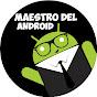 Maestro Del Android