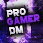 Progamer DM