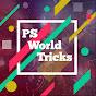 PS World Tricks