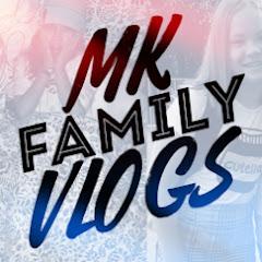MK FamilyVLOGS