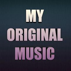 My Original Music