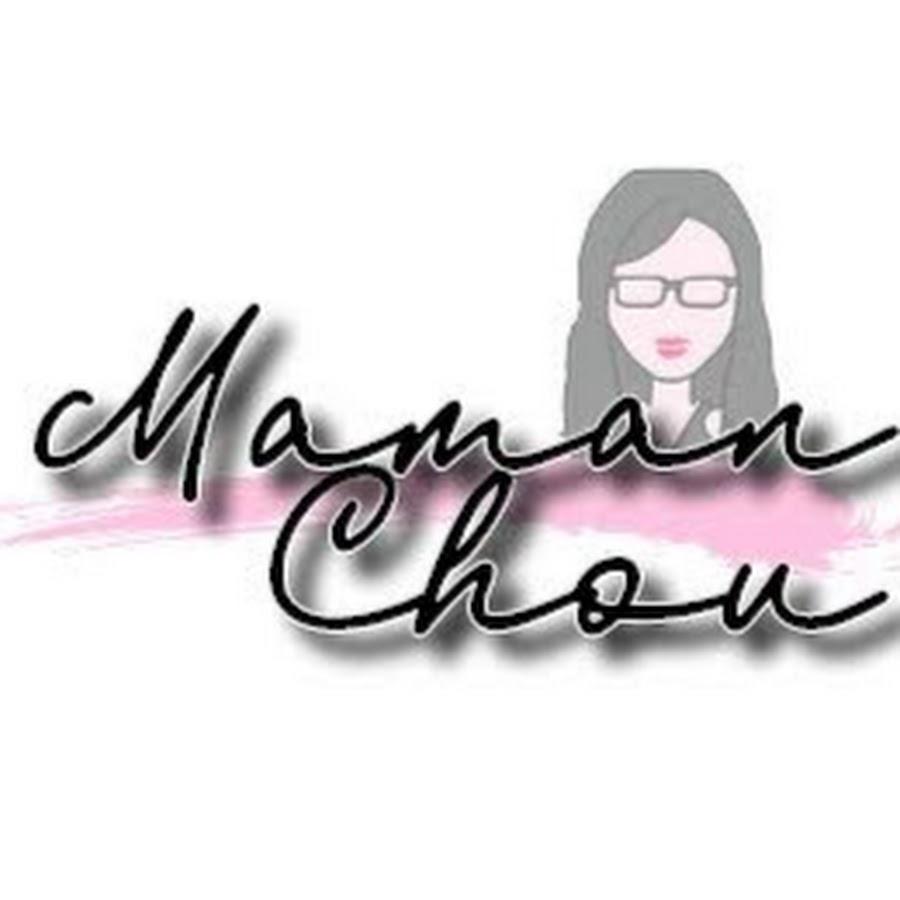 Maman Chou Youtube