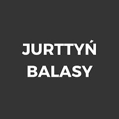 JURTTYŃ BALASY