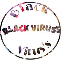 BLACK VIRUS'S