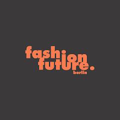 Fashion Future Berlin