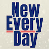 New Every Day