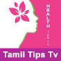 Tamil Tips TV - Health