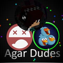 Agar Dudes