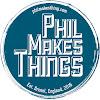Phil Makes Things