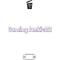 Gamingjunkie22