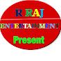 R Raj Entertainment