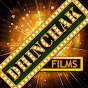 Dhinchak Films