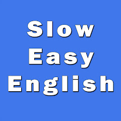 Slow Easy English