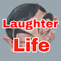 The laughter life with