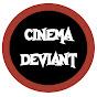 CinemaDeviant