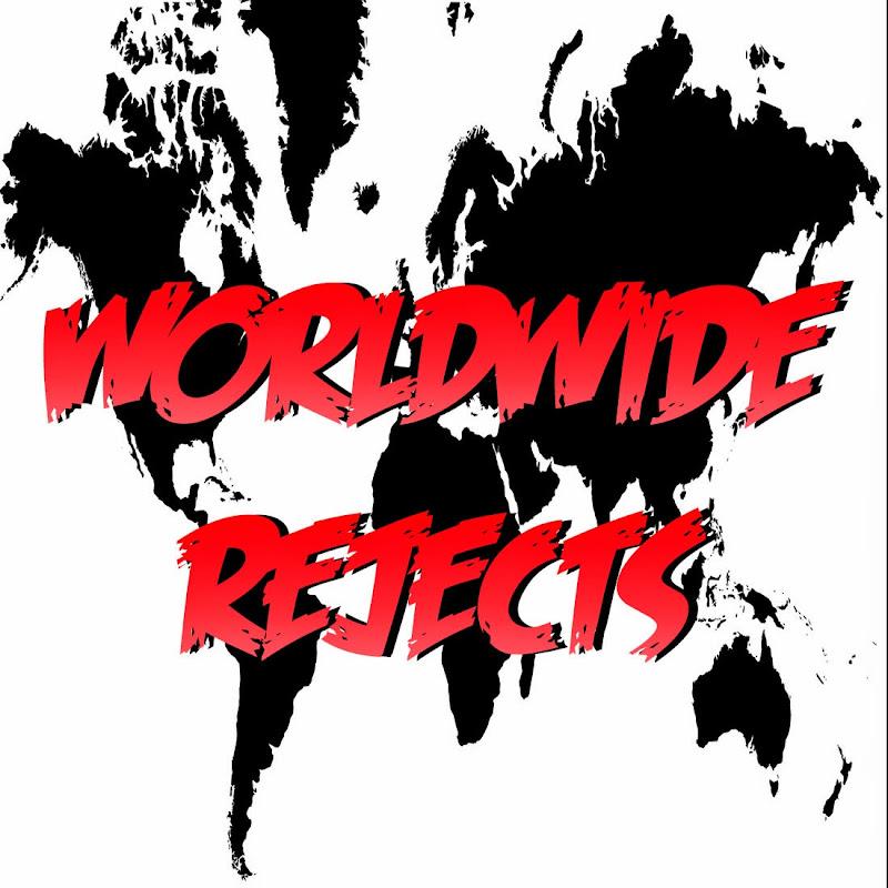 Worldwide Rejects