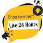 Entertainment Live  24