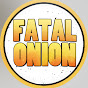Fatal Onion
