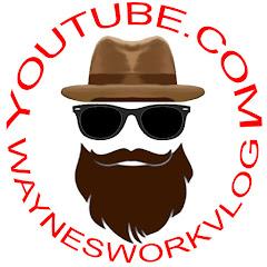 WaynesWorkVlog