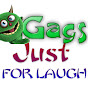 Gags Just For Laugh