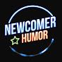 Newcomer Humor