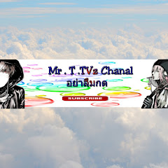 Mr.T.TVz.Chanal