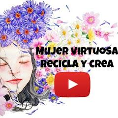 MUJER VIRTUOSA RECICLA Y CREA