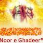 Noor e Ghadeer®