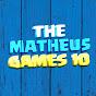 TheMatheusGames10