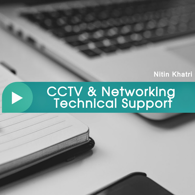 CCTV Networking Technical Support (cctv-networking-technical-support)
