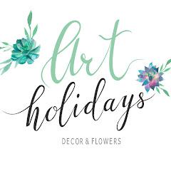 ArtHolidays - decor & flowers