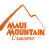 Maui Mountain Cruisers