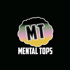 Mental Tops