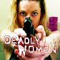 Deadly Women - Official
