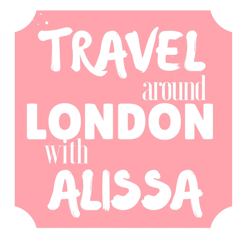 TRAVEL around LONDON with ALISSA